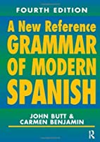 A New Reference Grammar of Modern Spanish,…