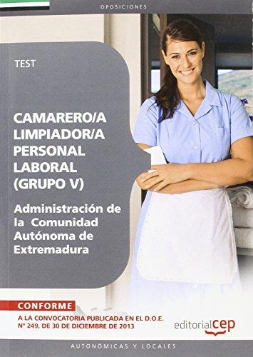 Camarero/A Limpiador/A, Personal Laboral De La Administración De La  Comunidad Autónoma De Extremadura. Test Y Supuestos Prácticos