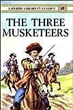 The Three Musketeers (Ladybird Children's Classics)