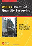 Willis's Elements of Quantity Surveying, Sandra Lee and William Trench, 1405125632