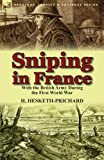 Sniping in France, H. Hesketh-Prichard, 1782821015