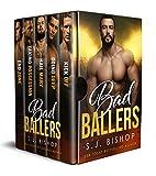 #7: Bad Ballers: A Contemporary Sports Romance Box Set