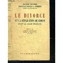 Le divorce et la séparation de corps selon le droit Français