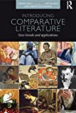 Introducing Comparative Literature: New Trends and Applications