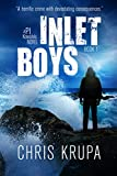 Inlet Boys: A Thrilling Detective Murder Mystery (PI Kowalski Book 1)