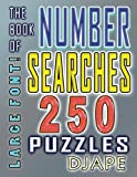 The Book of Number Searches: 250 puzzles