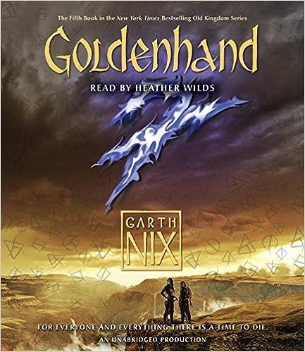 Goldenhand (Old Kingdom)