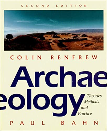 and Practice Methods Theories Archaeology