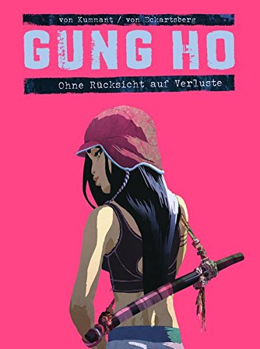 Gung Ho Comicband 2: Ohne Rücksicht auf Verluste