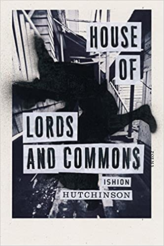House of Lords and Commons: Poems: Amazon.es: Ishion Hutchinson: Libros en idiomas extranjeros