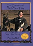 Get Connected with Your Dog, Brenda Aloff, 1929242530