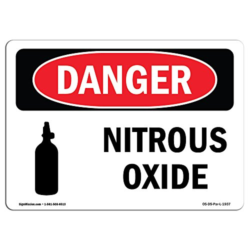 - OSHA Danger Sign - Nitrous Oxide | Vinyl Label Decal | Protect Your Business, Construction Site, Warehouse & Shop Area |  Made in The USA
