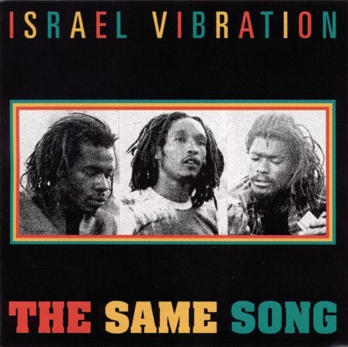The Same Song by Israel Vibration (2003-05-20)