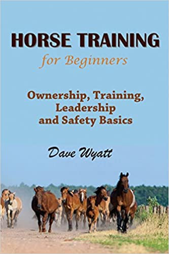 Book Horse Training for Beginners: Ownership, Training, Leadership and Safety Basics