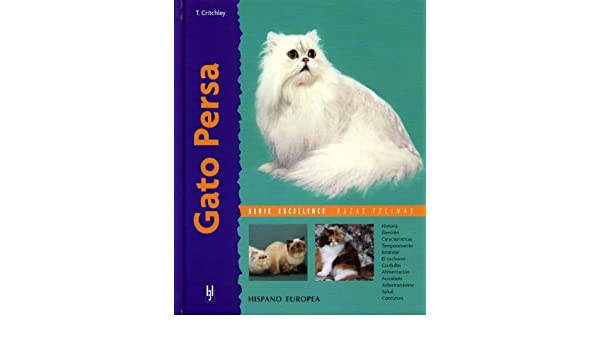 Gato persa (Excellence): Thomas Critchley: 9788425516085: Amazon.com: Books