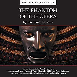 The Phantom of the Opera (Dramatized) Audiobook