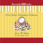 Miss Julia's Marvelous Makeover | Ann B. Ross