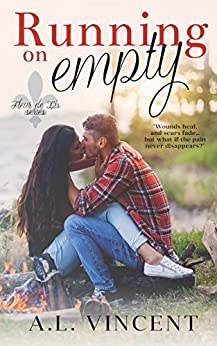 Running On Empty (Fleur de Lis Book 2) by [Vincent, A.L.]