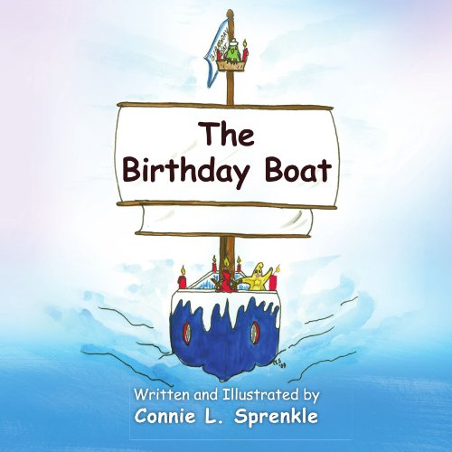The Birthday Boat by Xlibris, Corp.