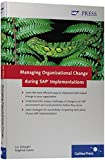 img - for Managing Organizational Change during SAP Implementations: Efficiently implement SAP related change book / textbook / text book