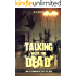 Talking With The Dead: How To Communicate With The Dead