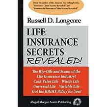 Life Insurance Secrets Revealed!
