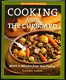 Cooking from the Cupboard: Meals in Minutes from Your Pantry