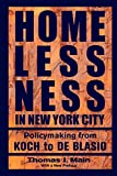 Homelessness in New York City: Policymaking from Koch to de Blasio