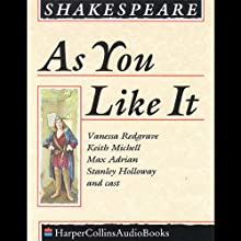 As You Like It Performance Auteur(s) : William Shakespeare Narrateur(s) : Vanessa Redgrave