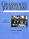 Grassroots Journalism, Eesha Williams, 1878585630
