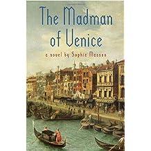 The Madman of Venice