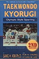 Taekwondo Kyorugi: Olympic Style Sparring Kindle Edition