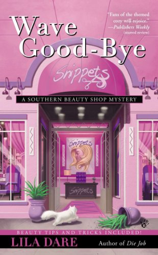 Wave Good-bye (Southern Beauty Shop Book 4)