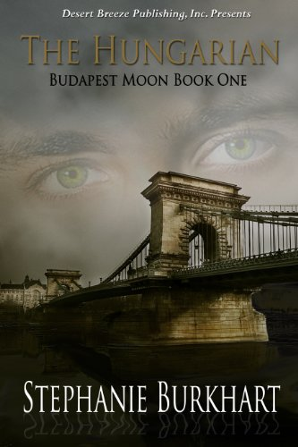 The Hungarian (Budapest Moon Book 1)
