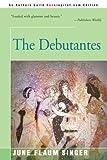 The Debutantes, June Flaum Singer, 0595090648