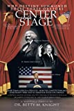 Why Destiny Summoned These Three Orators Center Stage, Betty M. Knight, 1463409230