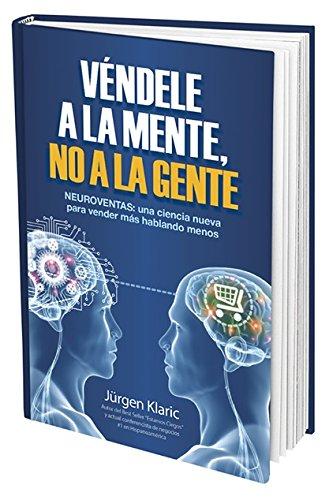 Download Véndele a La Mente, No a La Gente pdf