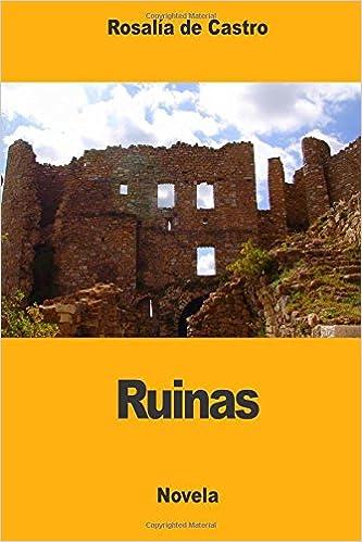 Ruinas (Spanish Edition)