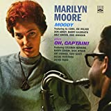 Marilyn Moore. Moody / Oh, Captain!