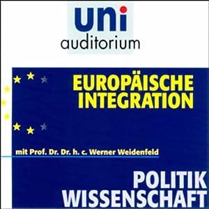 Europäische Integration Hörbuch