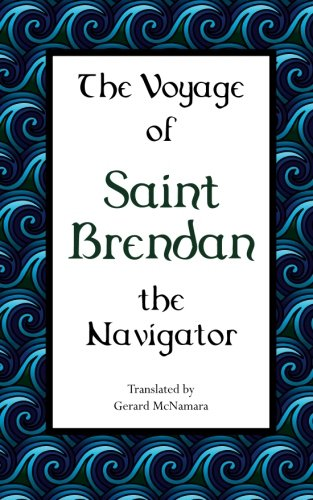 The Voyage of Saint Brendan: The Navigator