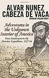 : Cabeza de Vaca's Adventures in the Unknown Interior of America