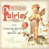 Victorian Faries, Dave Cheadle and Cheadle Dave, 1887654097