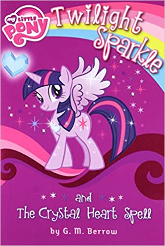 my little pony twilight sparkle and the crystal heart spell my