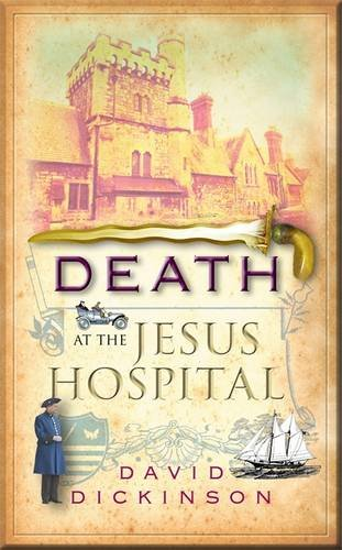 Death at the Jesus Hospital (Lord Francis Powerscourt Murder Mystery)