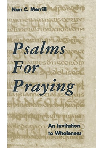 Psalms for Praying: An Invitation to Wholeness by Continuum