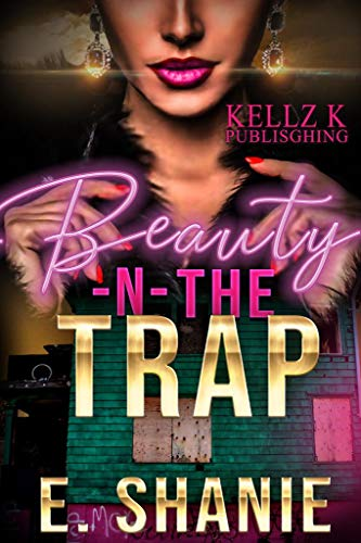 Beauty & The Trap (Beauty -N- Trap Book 1)