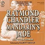Mandarin's Jade and Other Stories | Raymond Chandler