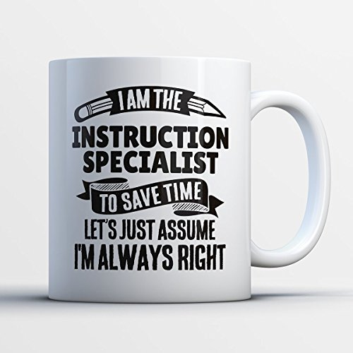 Instruction Specialist Coffee Mug – I Am The Instruction Specialist - Funny 11 oz White Ceramic Tea Cup - Humorous and Cute Instruction Specialist Gifts with Instruction Specialist (Preschool Bulletin Boards For Halloween)