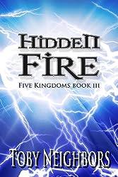 Hidden Fire (The Five Kingdoms Book 3) (English Edition)